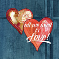All We Need Is Love Retro Script Typography Hearts by Audrey Jeanne Roberts