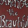 America The Beautiful by Shelby Heck