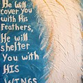 Angel Wing Psalms 91 4 by Diann Blevins