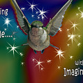 Anything Is Possible With Imagination  Rainbow by Cathy Beharriell