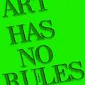 Art Has No Rules by Rafael Salazar