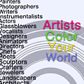 Artists Color Your World - Art For Artists Series by Susan Maxwell Schmidt