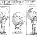 Atlas Remembers Leg Day by Maddie Dai