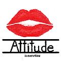 Attitude Is Everything by Ramona Murdock