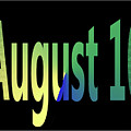 August 10 by Day Williams