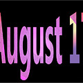 August 17 by Day Williams