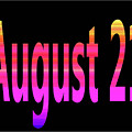 August 21 by Day Williams