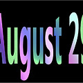 August 29 by Day Williams