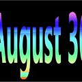 August 30 by Day Williams