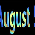 August 5 by Day Williams