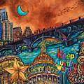 Austin Keeping It Weird by Patti Schermerhorn