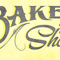 Bake Shop Sign by Priscilla Wolfe