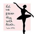 Ballerina Praise by Nancy Ingersoll