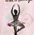 Ballerina Rose by Joy of Life Art Gallery