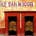Bar San Miguel by Mexicolors Art Photography