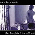 Bare Essentials by Mark Baranowski