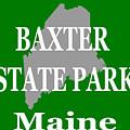 Baxter State Park Pride by Keith Webber Jr
