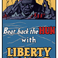 Beat Back The Hun With Liberty Bonds by War Is Hell Store