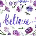 Believe by Ilze Lucero