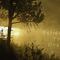 Believe In Your Dreams by Sherri Meyer