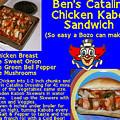 Ben's Catalina Chicken Kabob Sandwich Recipe by Ben Upham III