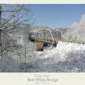 Bert White Bridge Poster by Randall Evans