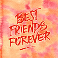 Best Friends Forever Handpainted Abstract Watercolor Pink Orange by Beverly Claire Kaiya
