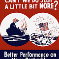 Better Performance On Your Part Will Turn The Tide - Ww2 by War Is Hell Store