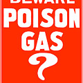 Beware Poison Gas - Wwi Sign by War Is Hell Store