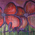 Big Love Poppies by Laurie Maves ART