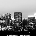 Black And White Panoramic View Of Downtown Austin by PorqueNo Studios