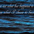 Blue Water With Inspirational Text by Donald  Erickson