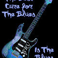 Blues Is The Cure by WB Johnston