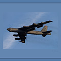 Boeing B-52 Stratofortress Taking Off From Tinker Air Force Base Oklahoma With Quadruple Border by L Brown