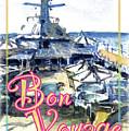 Bon Voyage Cruise by John D Benson