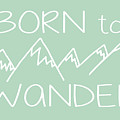Born to Wander by Heather Applegate