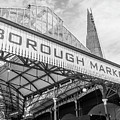 Borough Market London In Mono by Georgia Fowler