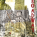 Broadway Afternoon by Paulette B Wright