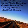Buddhist Proverb by Gary Wonning
