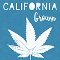 California Grown Cannabis- Art By Linda Woods by Linda Woods