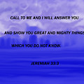 Call To Me And I Will Answer by Debra Lynch