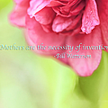 Camellia Mother Quote by Marianne Campolongo