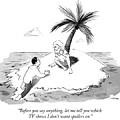 Castaway Climbs Onto Shore Of Deserted Island. by Emily Flake