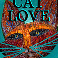 Cat Love Spca Blue by David Lee Thompson