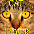Cat Lover Spca by David Lee Thompson
