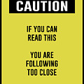 Caution Sign by Anne Kitzman
