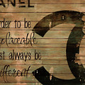Chanel Wood Panel Rustic Quote by Dan Sproul