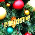 Christmas Balls  Holiday Greetings by Linda Phelps