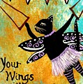 Circus Kitty - Your Wings Will Carry You by Jean Fry