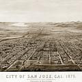 City Of San Jose County Of Santa Clara 1875 by California Views Archives Mr Pat Hathaway Archives